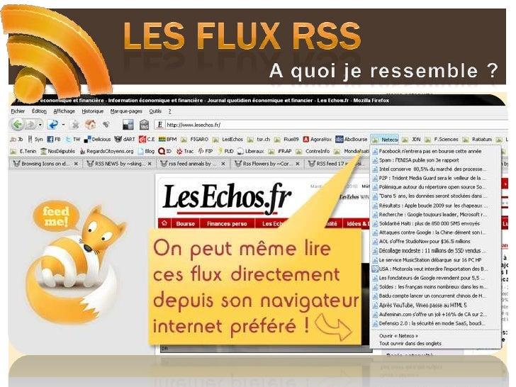 Les flux RSS<br />A quoi je ressemble ?<br />