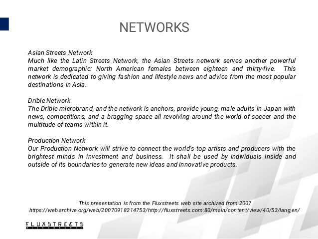 NETWORKS Asian Streets Network Much like the Latin Streets Network, the Asian Streets network serves another powerful mark...