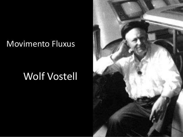 Movimento Fluxus  Wolf Vostell