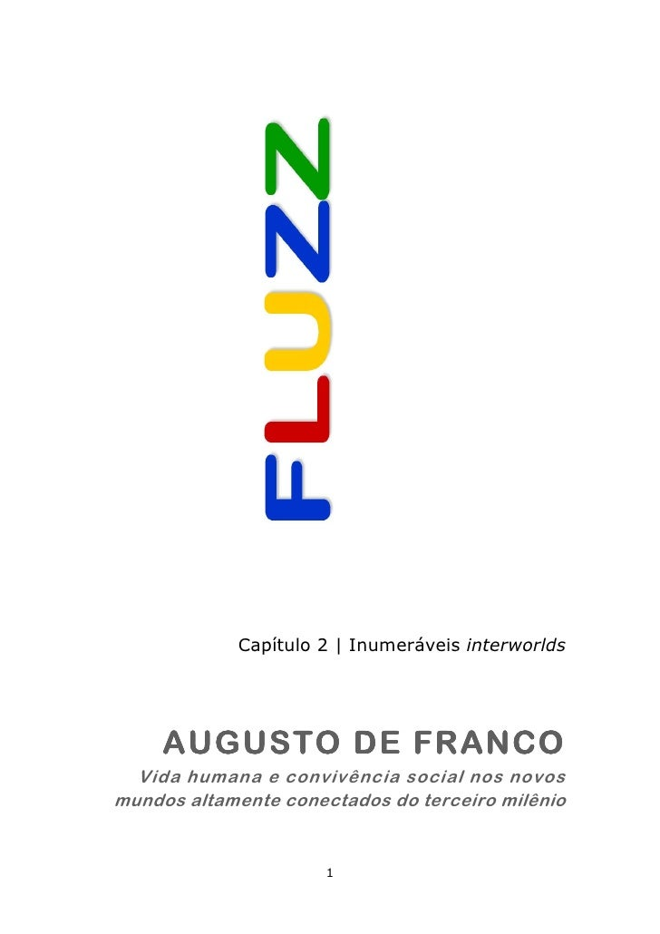 Capítulo 2   Inumeráveis interworlds     AUGUSTO DE FRANCO  Vida humana e convivência social nos novosmundos altamente con...