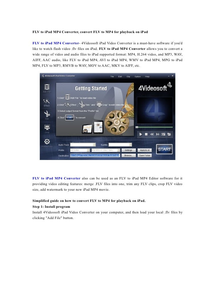 FLV to iPad MP4 Converter, convert FLV to MP4 for playback on iPad  FLV to iPad MP4 Converter- 4Videosoft iPad Video Conve...