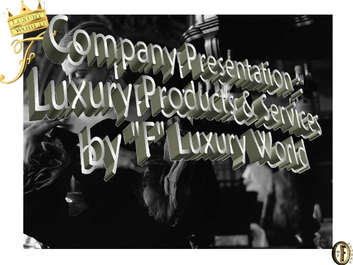 """Our Vision ...We envision the """"F"""" Luxury World to redesign the Luxury Market by connecting the Peoplewho enjoy or are invo..."""