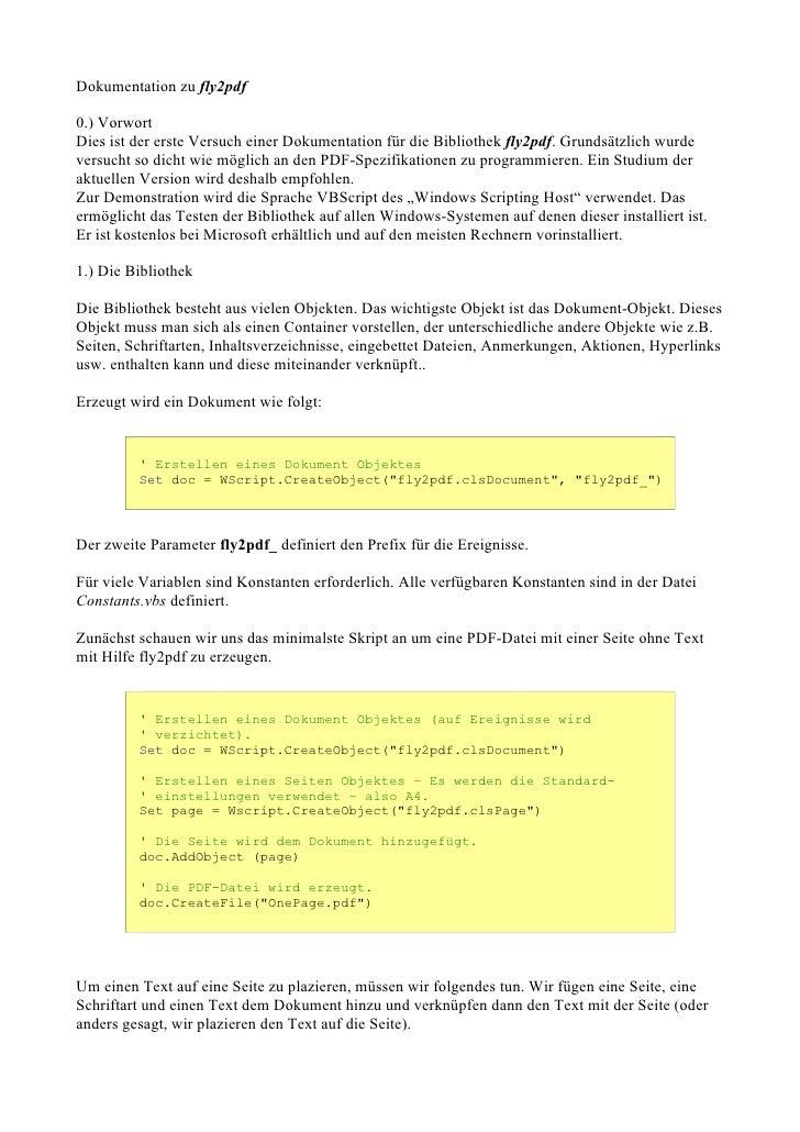Dokumentation zu fly2pdf  0.) Vorwort Dies ist der erste Versuch einer Dokumentation für die Bibliothek fly2pdf. Grundsätz...