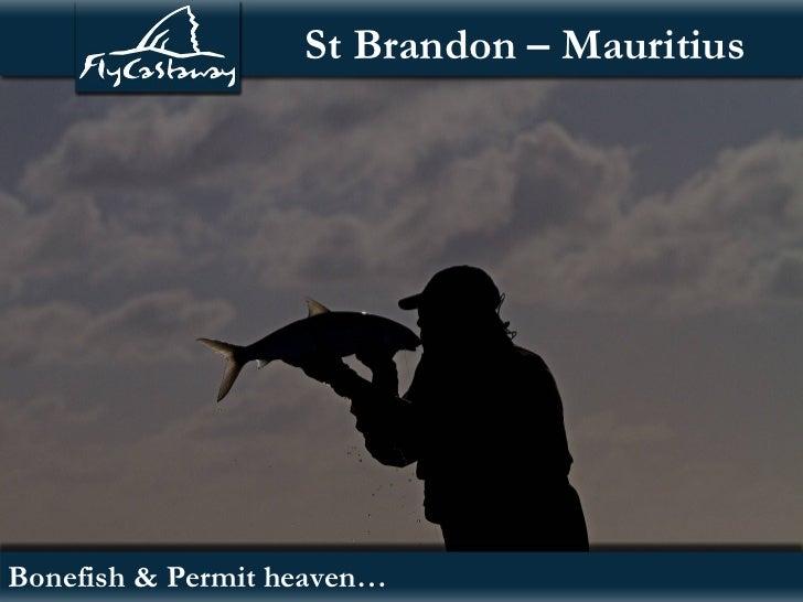 St Brandon – MauritiusBonefish & Permit heaven…