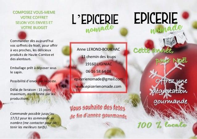 EPICERIE COMPOSEZ VOUS-MEME VOTRE COFFRET SELON VOS ENVIES ET VOTRE BUDGET Commander dès aujourd'hui vos coffrets de Noël,...