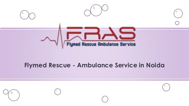 Flymed Rescue - Ambulance Service in Noida