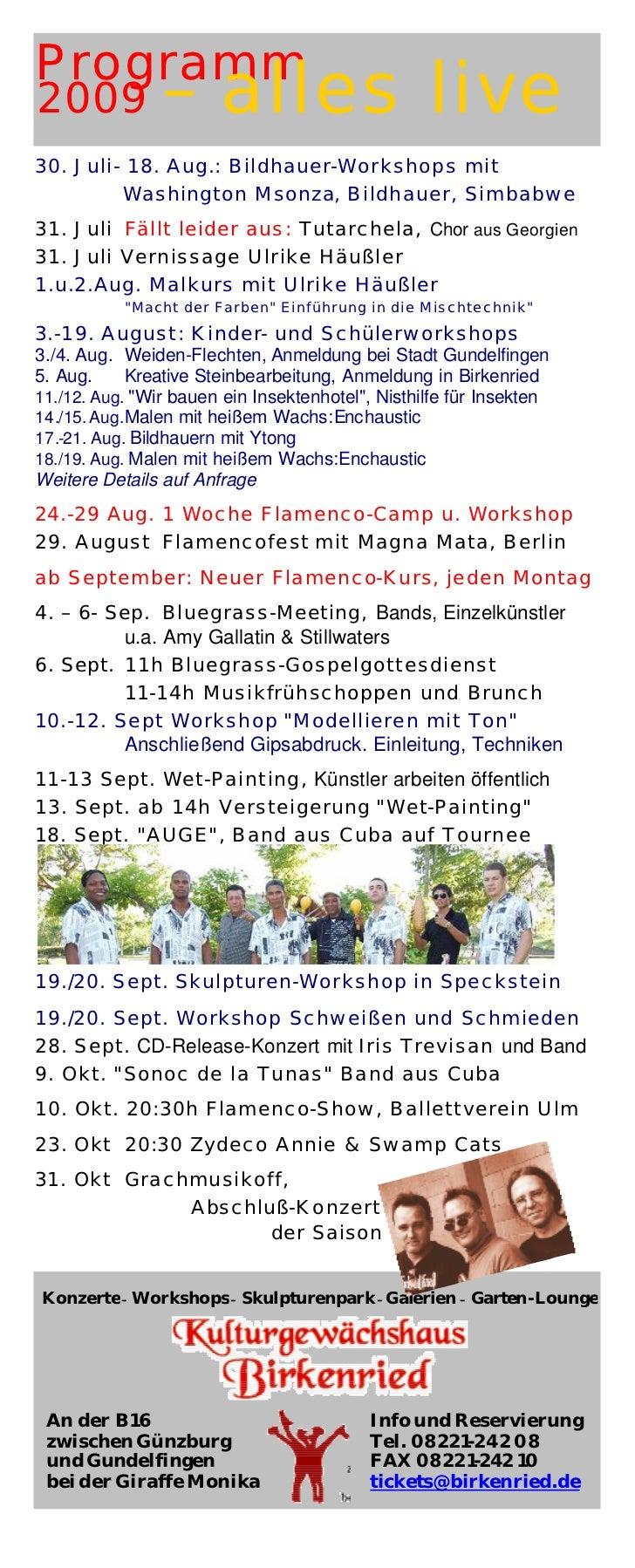 Programm2009            – alles live30. Juli- 18. Aug.: Bildhauer-Workshops mit         Washington Msonza, Bildhauer, Simb...