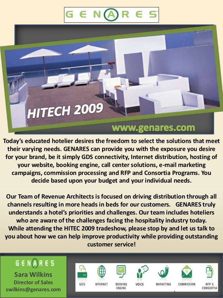 Today's educated hotelier desires the freedom to select the solutions that meet  their varying needs. GENARES can provide ...