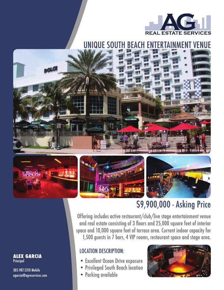 UNIQUE SOUTH BEACH ENTERTAINMENT VENUE                                                                 $9,900,000 - Asking...