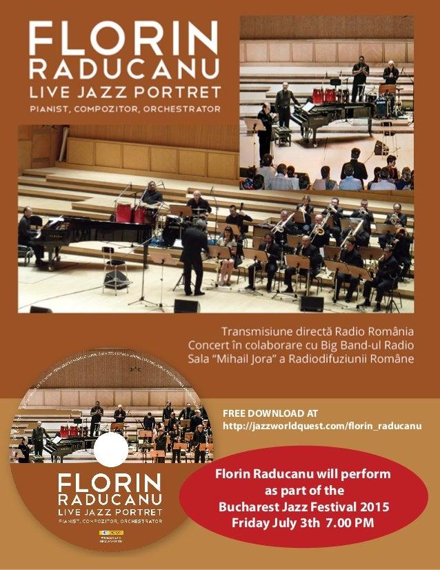 FREE DOWNLOAD AT http://jazzworldquest.com/florin_raducanu Florin Raducanu will perform as part of the Bucharest Jazz Fest...