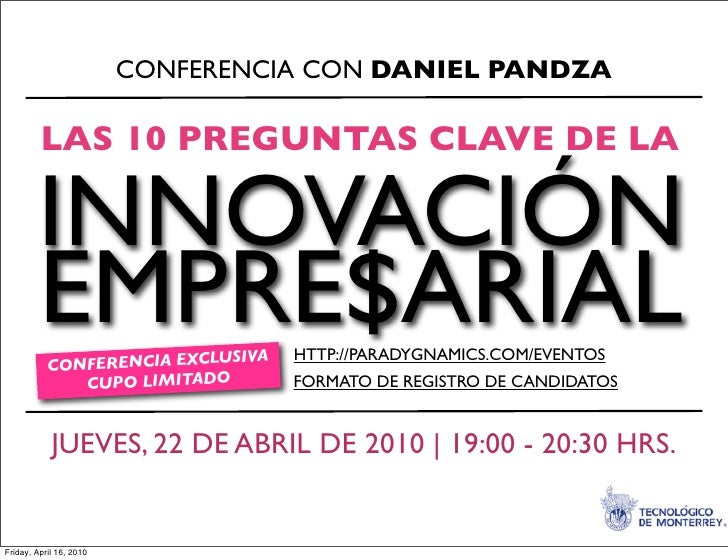 CONFERENCIA CON DANIEL PANDZA  LAS 10 PREGUNTAS CLAVE DE LA  INNOVACIÓN EMPRE$ARIAL CONFERENCIA EXCLUSIVA   REGISTRO DE CA...