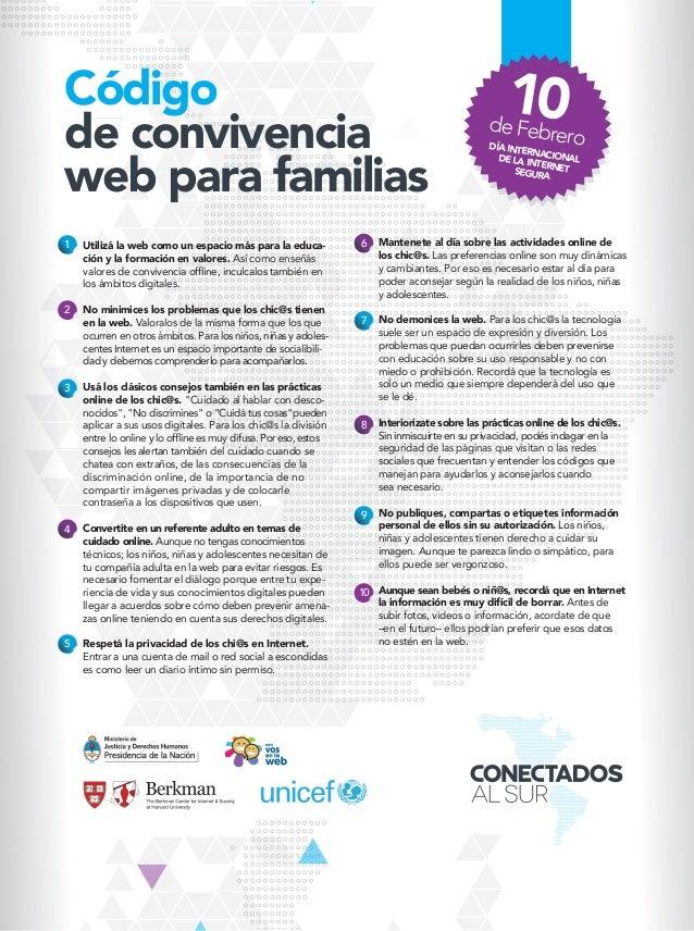 Código de convivencia web para familias 10deFebreroDÍA INTERNACIONALDE LA INTERNETSEGURA Utilizá la web como un espacio má...
