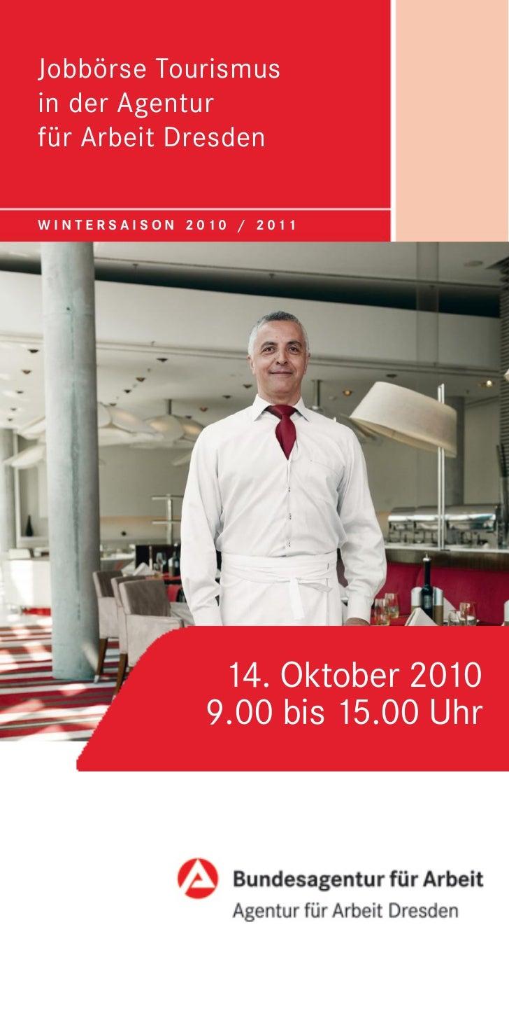 Jobbörse Tourismus                       in der Agentur                       für Arbeit Dresden                       W I...