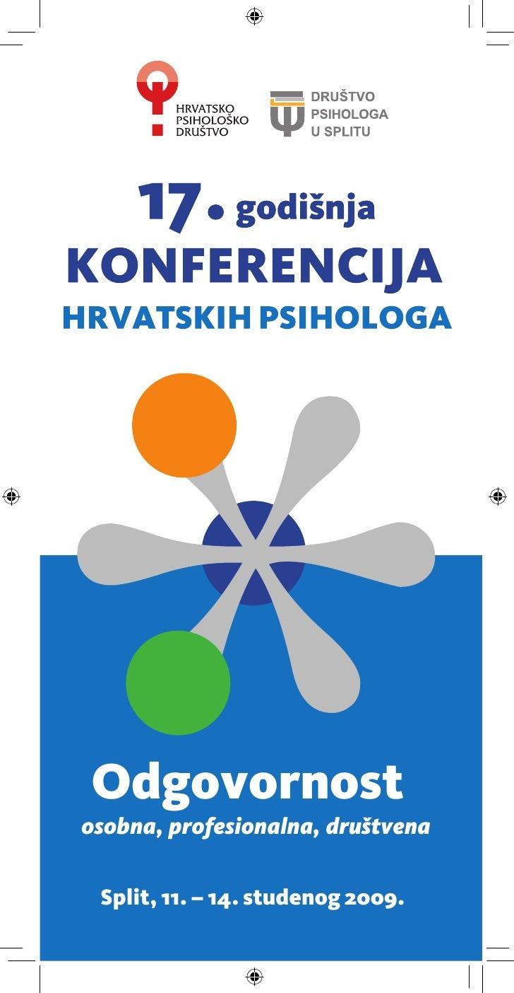 Odgovornost osobna, profesionalna, društvena   Split, 11. — 14. studenog 2009.