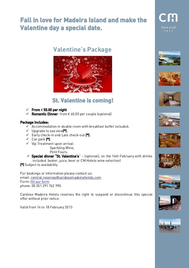 Fall in love for Madeira Island and make theValentine day a special date.                     Valentine's Package         ...