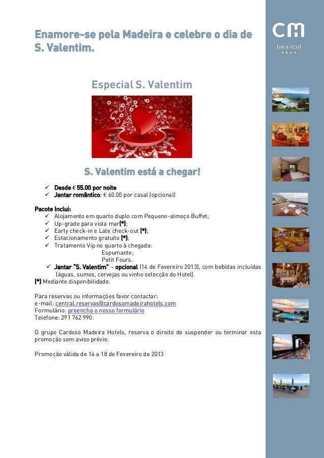 Enamore-se pela Madeira e celebre o dia deS. Valentim.                     Especial S. Valentim                  S. Valent...