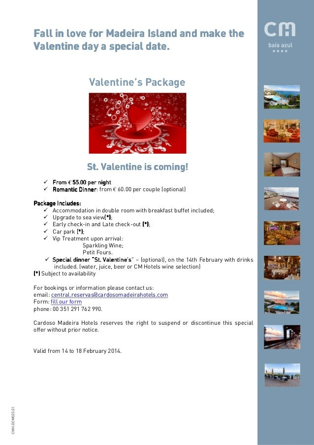 Fall in love for Madeira Island and make the date. Valentine day a special date. Valentine's Package  coming! St. Valentin...