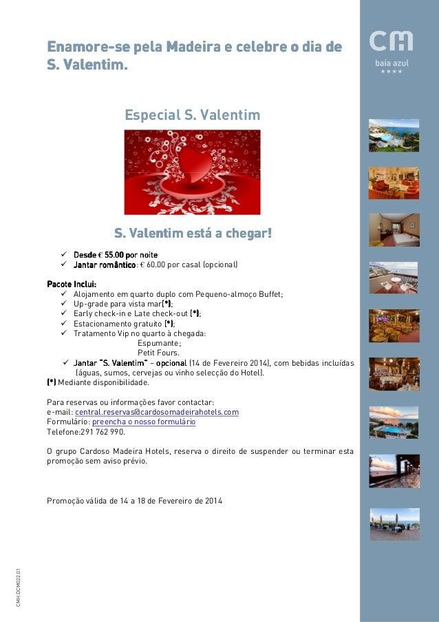 EnamoreEnamore-se pela Madeira e celebre o dia de Valentim. S. Valentim. Especial S. Valentim  S. Valentim está a chegar! ...