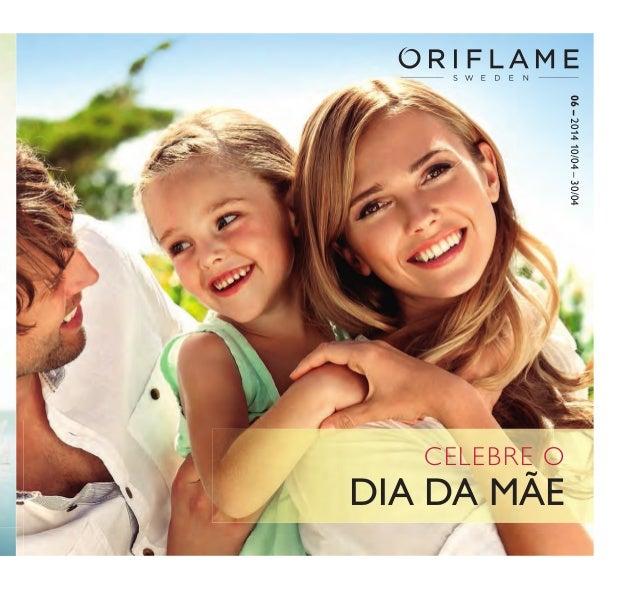 CELEBRE O DIA DA MÃE 06–201410/04–30/04