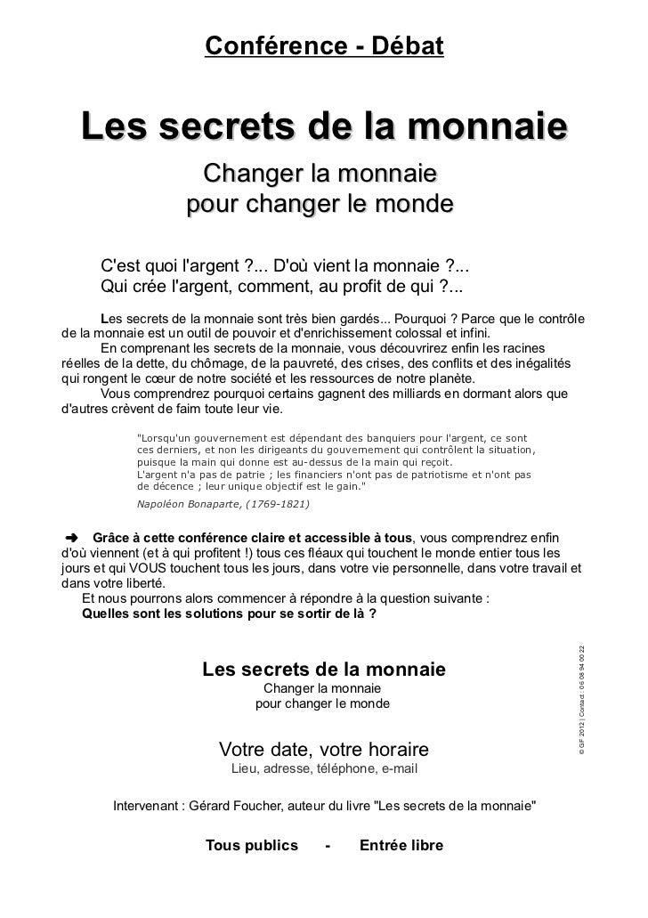 Conférence - Débat   Les secrets de la monnaie                        Changer la monnaie                       pour change...