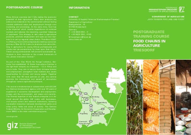 POSTGRADUATE COURSE INFORMATION POSTGRADUATE TRAINING COURSE FOOD CHAINS IN AGRICULTURE TRIESDORF CONTACT University of Ap...