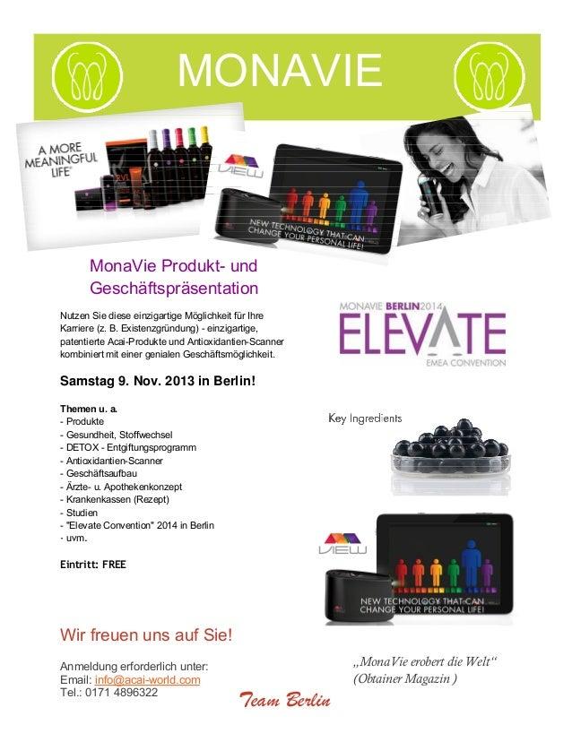 MONAVIE  MonaVie Produkt- und Geschäftspräsentation Nutzen Sie diese einzigartige Möglichkeit für Ihre Karriere (z. B. Exi...