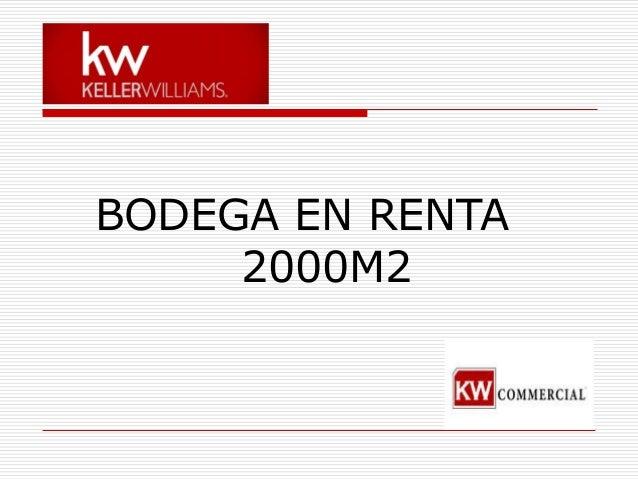BODEGA EN RENTA 2000M2