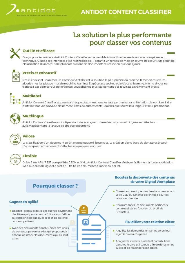 Solutions de recherche et d'accès à l'information ANTIDOT CONTENT CLASSIFIER La solution la plus performante pour classer ...