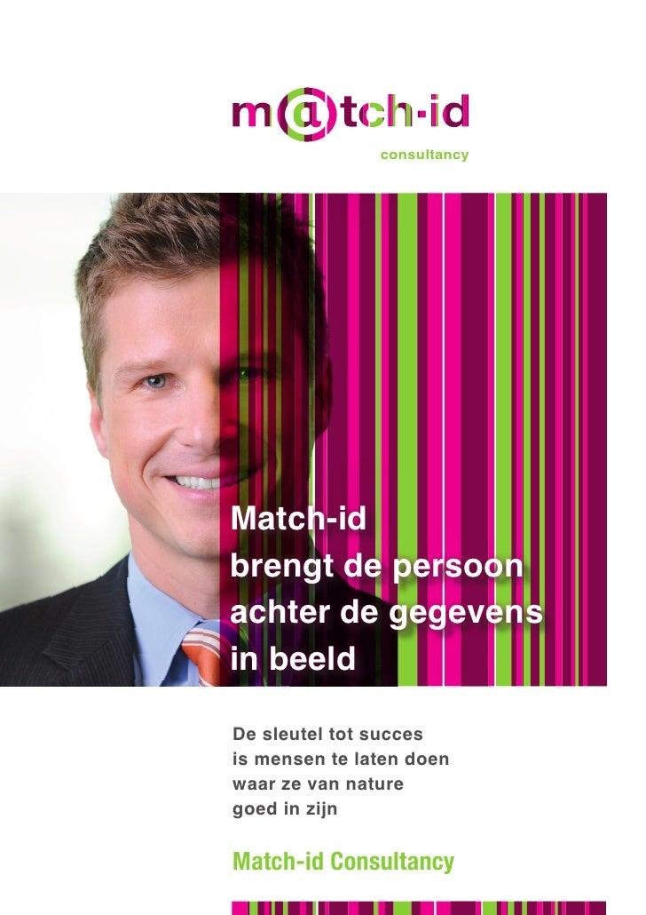 talent management tools                     consultancy     Match-id brengt de persoon achter de gegevens in beeld  De sle...