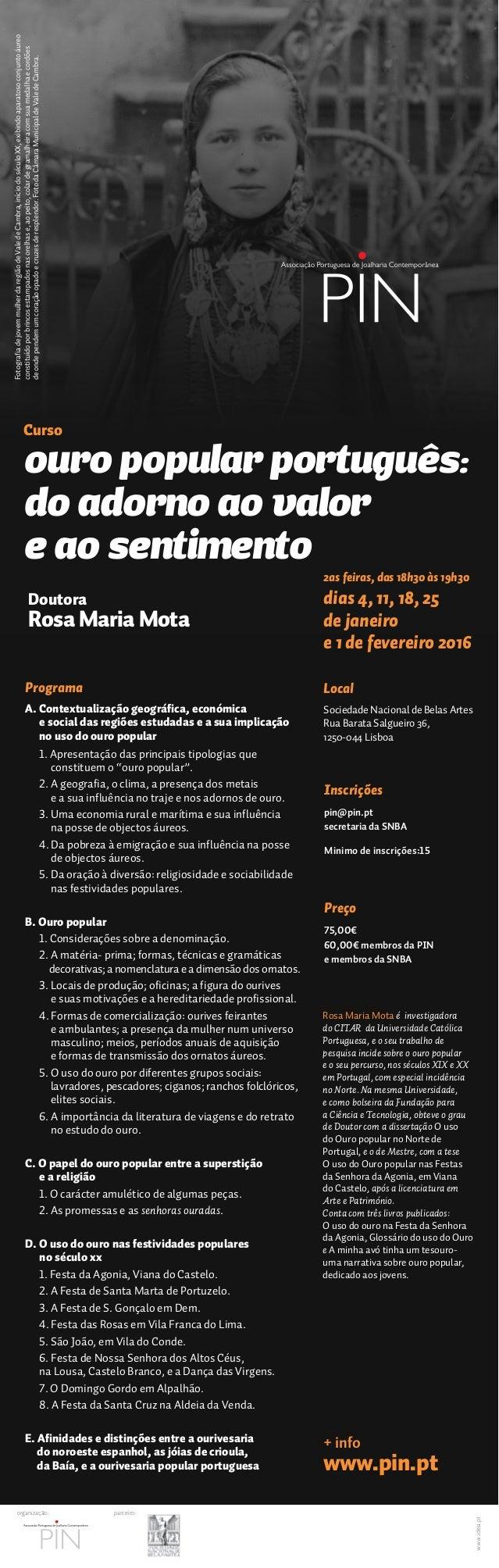 2as feiras, das 18h30 às 19h30 dias 4, 11, 18, 25 de janeiro e 1 de fevereiro 2016 Local Sociedade Nacional de Belas Artes...