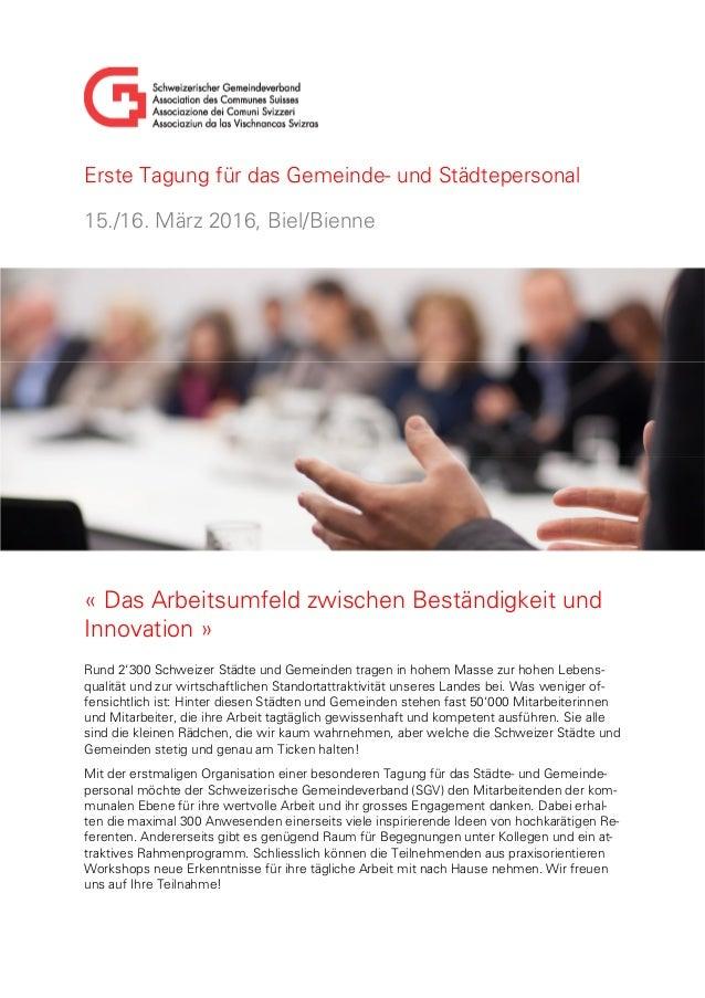 Erste Tagung für das Gemeinde- und Städtepersonal 15./16. März 2016, Biel/Bienne « Das Arbeitsumfeld zwischen Beständigkei...