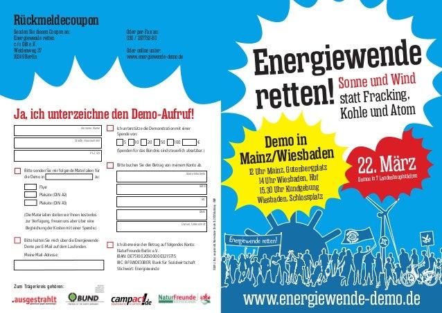 Rückmeldecoupon Senden Sie diesen Coupon an: Energiewende retten c/o GiB e.V. Weidenweg 37 10249 Berlin  Oder per Fax an: ...