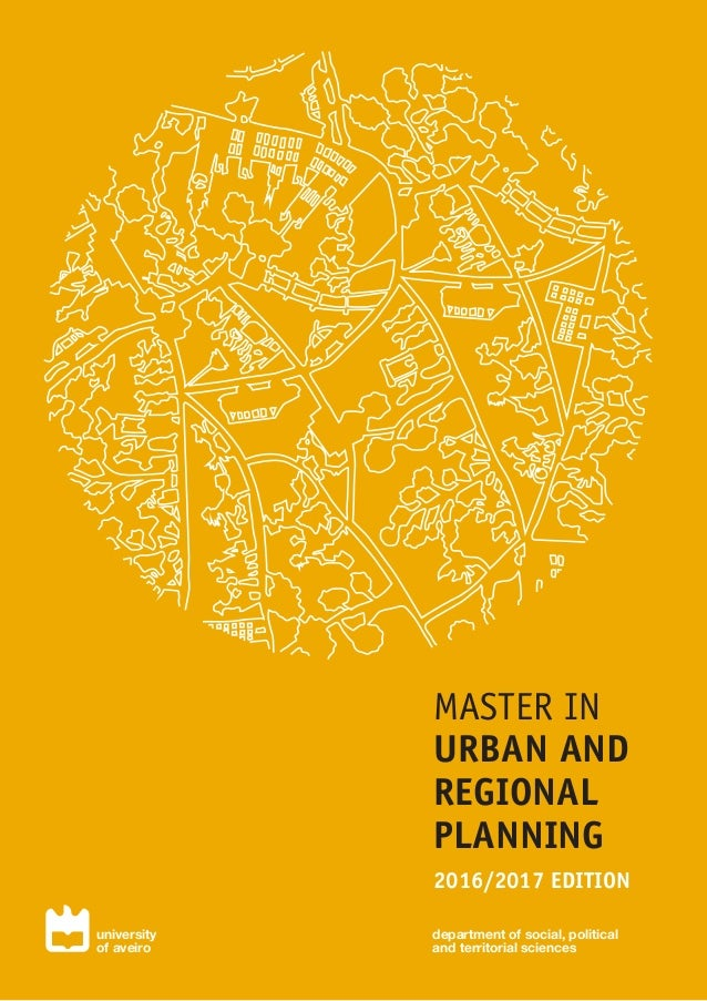 department of social, political and territorial sciences university of aveiro MASTER IN URBAN AND REGIONAL PLANNING 2016/2...