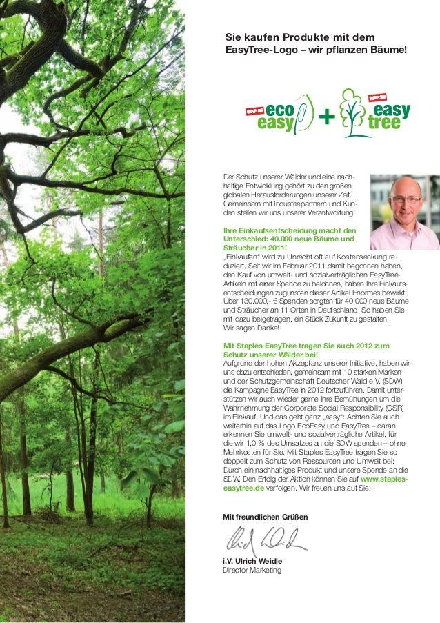 Sie kaufen Produkte mit demEasyTree-Logo – wir pflanzen Bäume!Der Schutz unserer Wälder und eine nach-haltige Entwicklung ...