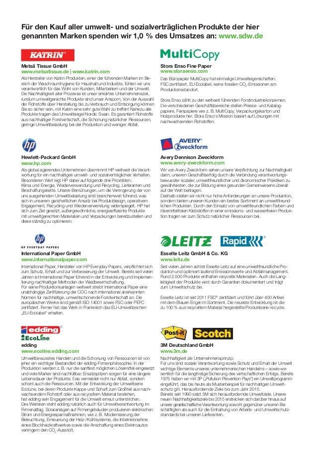 Für den Kauf aller umwelt- und sozialverträglichen Produkte der hiergenannten Marken spenden wir 1,0 % des Umsatzes an: ww...