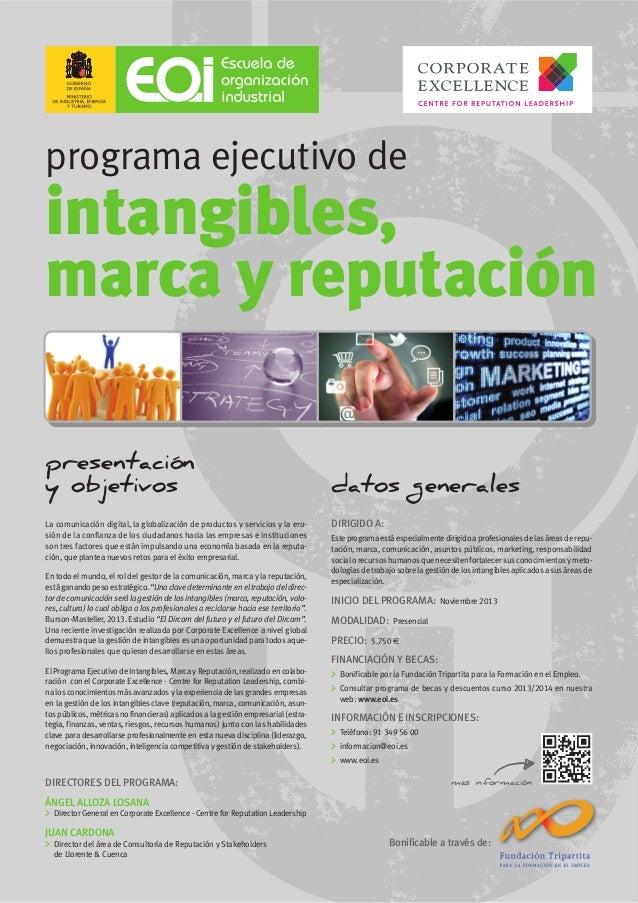 programa ejecutivo de intangibles, marca y reputación Bonificable a través de: presentación y objetivos La comunicación di...
