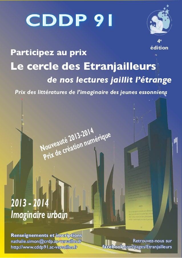 Renseignements et inscriptions  nathalie.simon@crdp.ac-versailles.fr   http://www.cddp91.ac-versailles.fr Prix des lit...