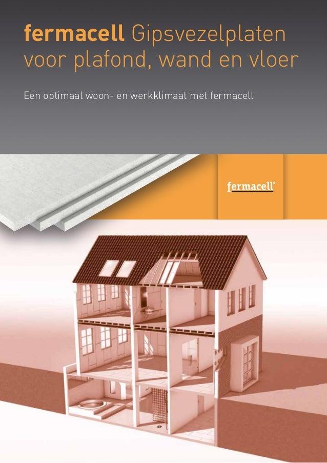 fermacell Gipsvezelplaten voor plafond, wand en vloer Een optimaal woon- en werkklimaat met fermacell