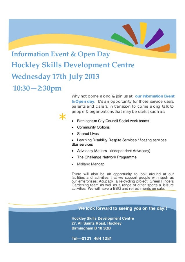 * InformationEvent&OpenDay HockleySkillsDevelopmentCentre Wednesday17thJuly2013 10:30—2:30pm Why not come a...