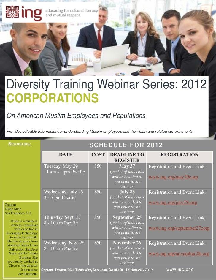 Diversity Training Webinar Series: 2012CORPORATIONSOn American Muslim Employees and PopulationsProvides valuable informati...