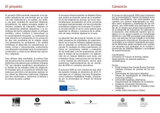 El proyecto IERS pretende responder a los de-safíos  educativos de una Europa que es cada  vez más multicultural y da cabi...