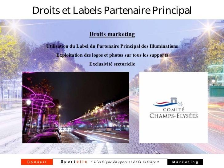 Droits et Labels Partenaire Principal                            Droits marketing      Utilisation du Label du Partenaire ...