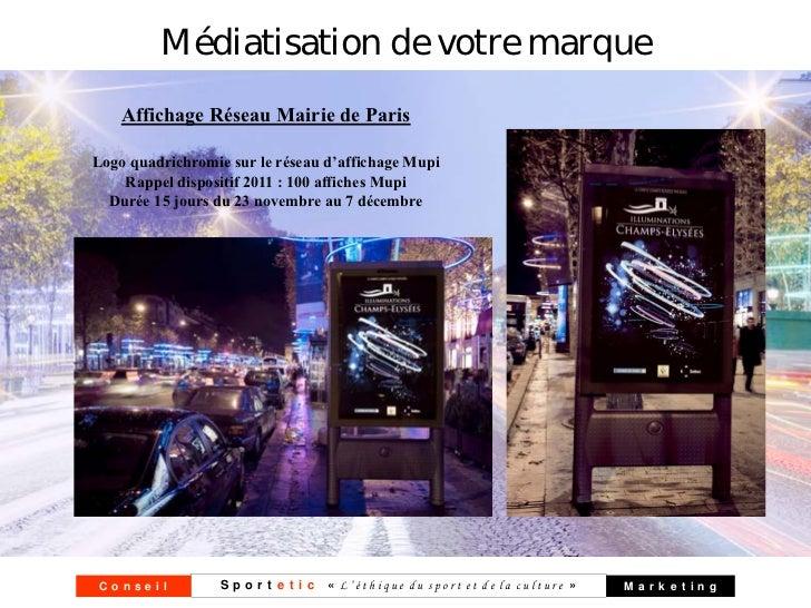 Médiatisation de votre marque    Affichage Réseau Mairie de ParisLogo quadrichromie sur le réseau d'affichage Mupi    Rapp...