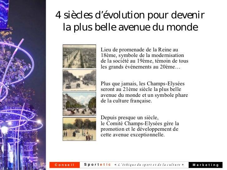 4 siècles d'évolution pour devenir  la plus belle avenue du monde                   Lieu de promenade de la Reine au      ...