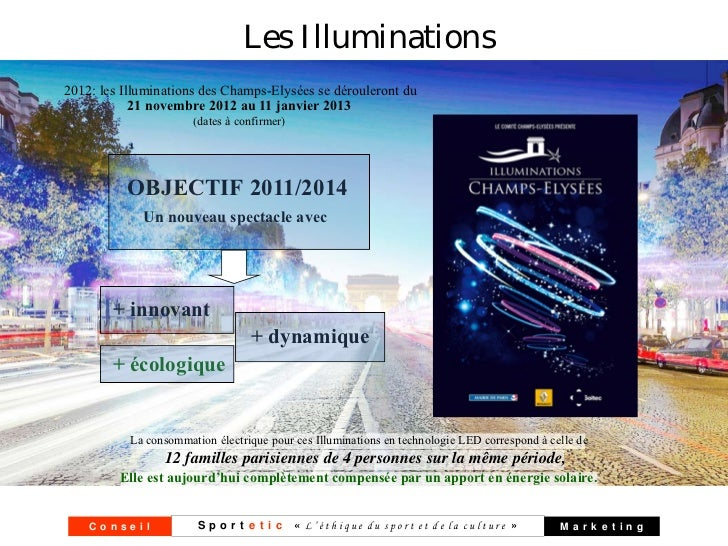 Les Illuminations2012: les Illuminations des Champs-Elysées se dérouleront du            21 novembre 2012 au 11 janvier 20...