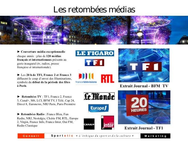 Les retombées médias► Couverture média exceptionnellechaque année : plus de 120 médiasfrançais et internationaux présents ...