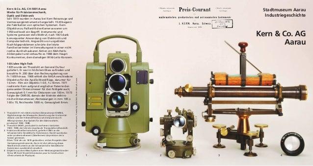 Kern & Co. AG, CH-5001 Aarau Werke für Präzisionsmechanik, Optik und Elektronik Seit 1819 wurden in Aarau bei Kern Reissze...