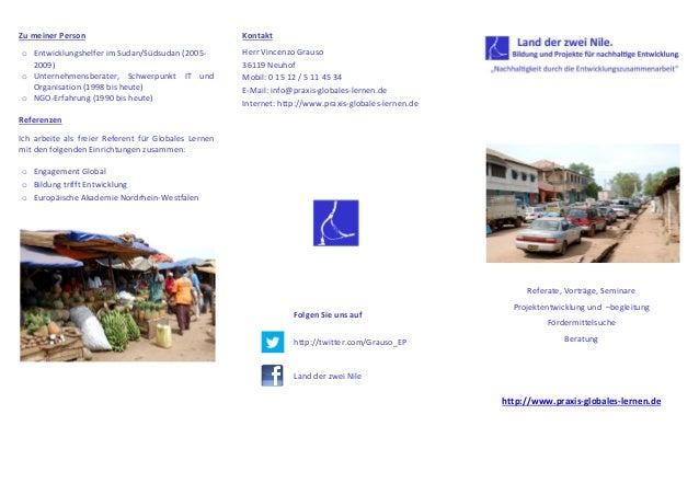 Zu meiner Persono Entwicklungshelfer im Sudan/Südsudan (2005-2009)o Unternehmensberater, Schwerpunkt IT undOrganisation (1...