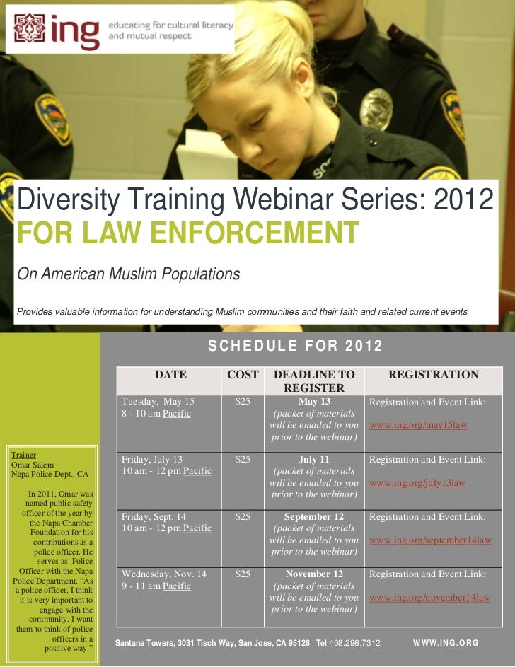 Diversity Training Webinar Series: 2012 FOR LAW ENFORCEMENT On American Muslim Populations Provides valuable information f...