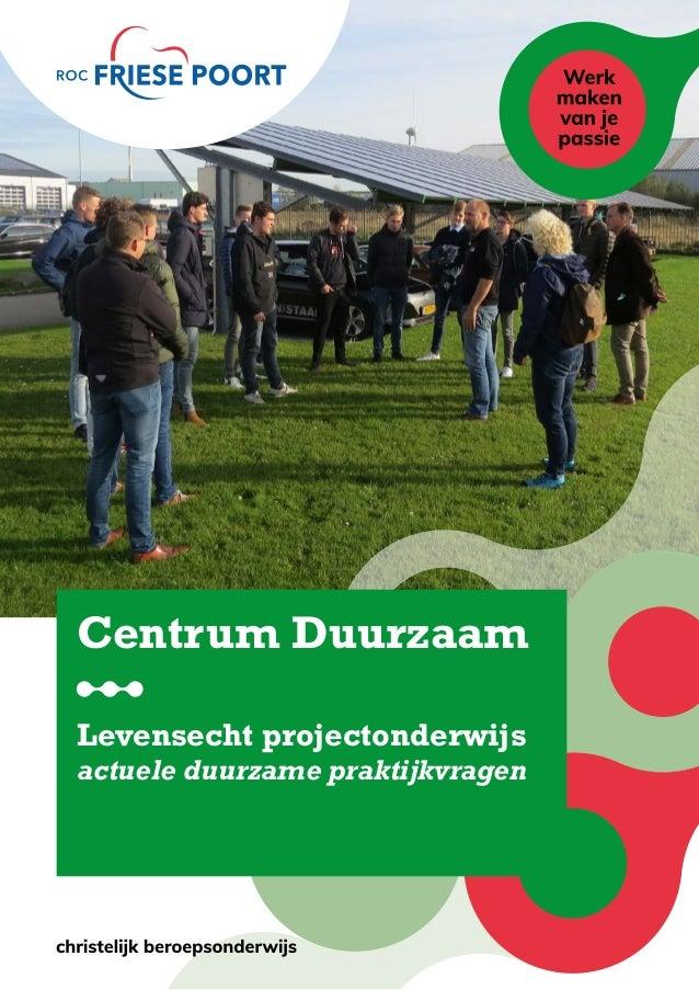 4 Centrum Duurzaam Levensecht projectonderwijs actuele duurzame praktijkvragen